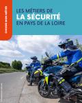 Les métiers de la sécurité en Pays de la Loire