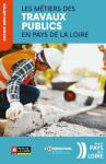 Les métiers des travaux publics en Pays de la Loire