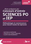 Bien préparer les concours d'entrée Sciences Po et IEP
