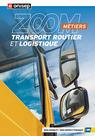 Les métiers du transport routier et de la logistique